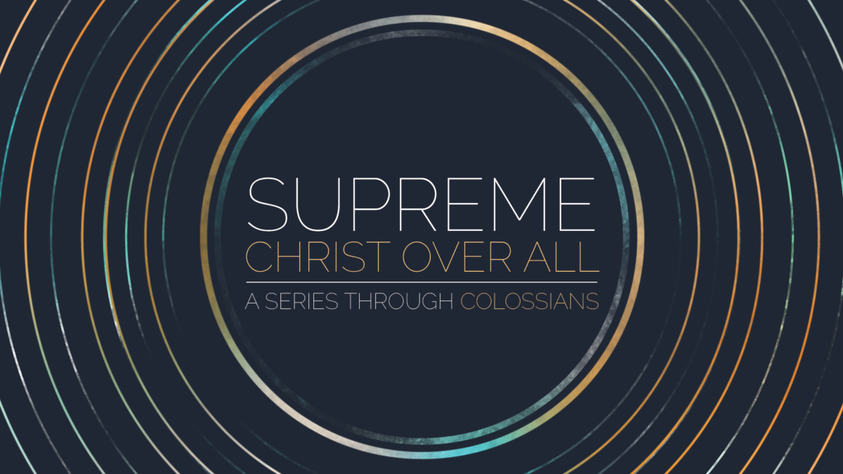 Supreme: Christ Over All